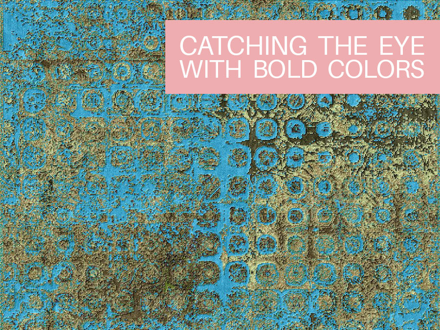 Catching the Eye With Bold Colors