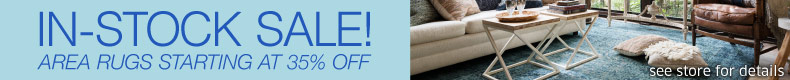 In-Stock sale! All Area Rugs starting at 35% Off - see store for details.