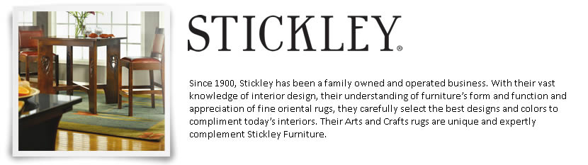 Since 1900, Stickley has been a family owned and operated business. With their vast knowledge of interior design, their understanding of furniture's form and function and appreciation of fine oriental rugs, they carefully select the best designs and colors to compliment today's interiors. Their Arts and Crafts rugs are unique and expertly complement Stickley Furniture.