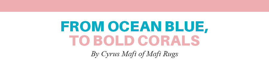 From ocean blue to bold corals by Cyrus Mafi of Mafi International